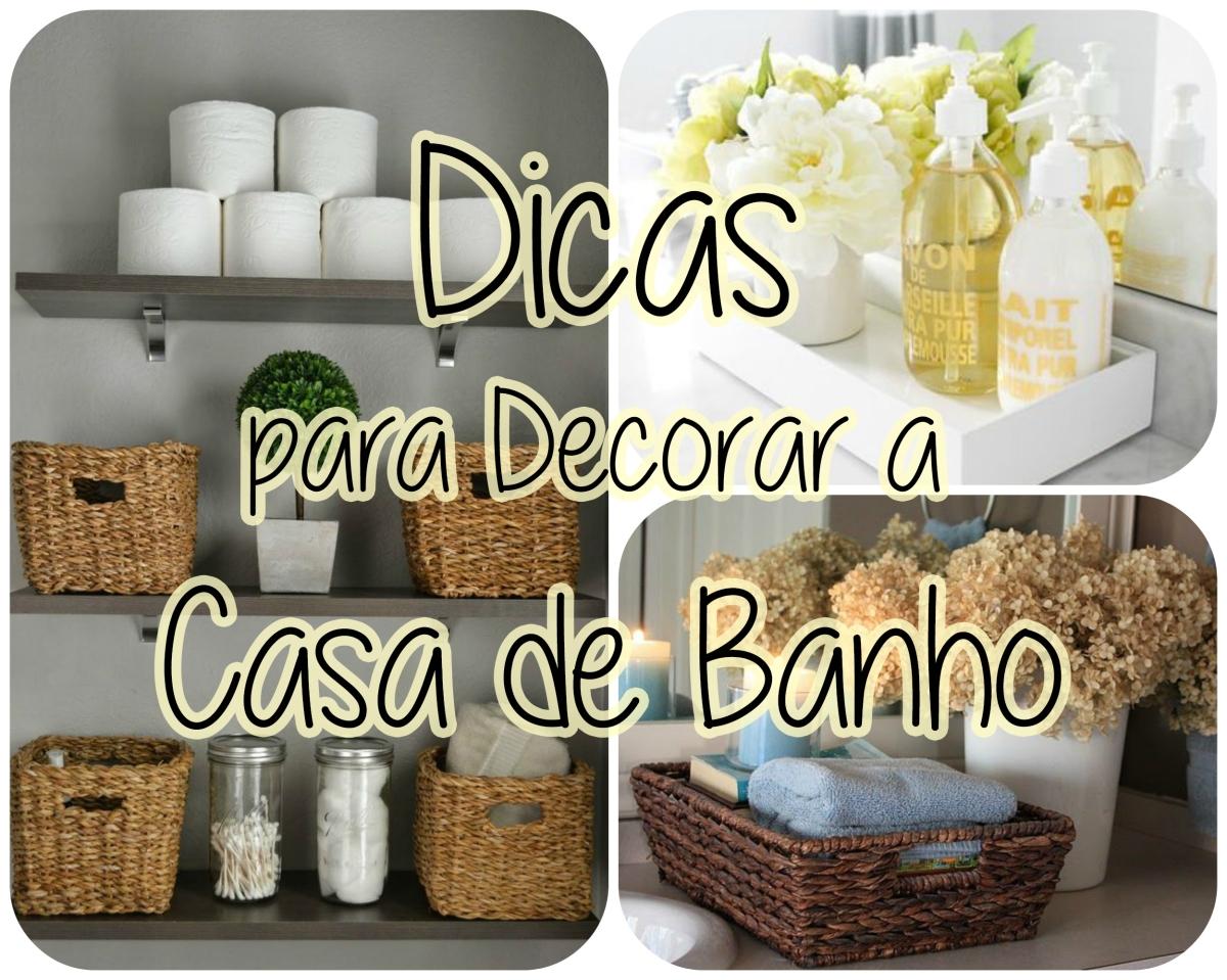Dicas para decorar a casa de banho Como decorar casa